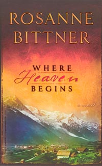Cover of Rosanne Bittner's new inspirational novel, Where Heaven Begins.